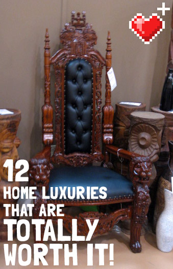 12_home_luxuries_totally_worth_it